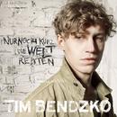 Nur noch kurz die Welt retten/Tim Bendzko
