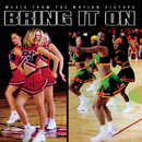 Bring It On - Music From The Motion Picture/Original Soundtrack