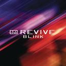 Blink/Revive