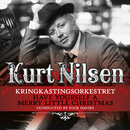 Have Yourself A Merry Little Christmas/Kurt Nilsen & Kringkastingsorkestret