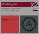 The Beginning Of All Things To End/The End Of All Things To Come/Mudvayne