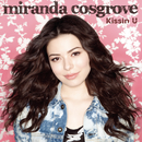 Kissin U/Miranda Cosgrove