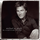 The Second Decade 1993-2003/Michael W. Smith