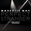 Perfect Stranger feat.Katy B/Magnetic Man