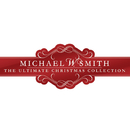 The Ultimate Christmas Collection/Michael W. Smith