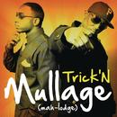 Trick'n/Mullage