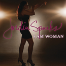 I Am Woman/Jordin Sparks