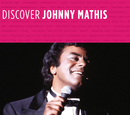 Discover Johnny Mathis/Johnny Mathis