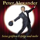 Seine größten Erfolge und mehr/Peter Alexander