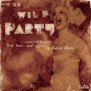 The Wild Party (Original Off-Broadway Cast Recording)/Original Off-Broadway Cast of The Wild Party