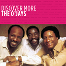 Discover More/The O'Jays
