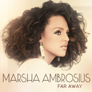 Far Away/Marsha Ambrosius