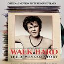 "Walk Hard: The Dewey Cox Story ""Original Motion Picture Soundtrack""/Walk Hard (Motion Picture Soundtrack)"