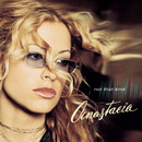 Not That Kind/Anastacia