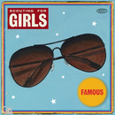 Famous/Scouting For Girls