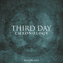 Chronology, Volume One:  1996-2000/Third Day