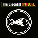 The Essential Fishbone/Fishbone