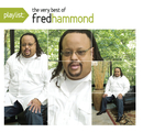 Playlist: The Very Best of Fred Hammond/Fred Hammond