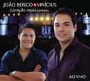 Coração Apaixonou (Ao Vivo)/João Bosco e Vinícius
