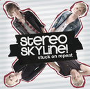 Stuck On Repeat/Stereo Skyline