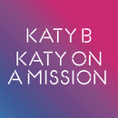 Katy On a Mission/Katy B