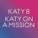 Katy on a Mission/Katy B