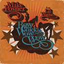 Bow Chicka Wow Wow feat.Lil' Wayne/Mike Posner