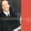Classics In The Key Of G/Kenny G
