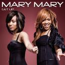Get Up/Mary Mary