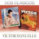 Dos Clásicos/Víctor Manuelle
