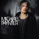 Love The Fall/Michael Paynter