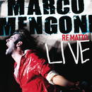 Re Matto Live/Marco Mengoni