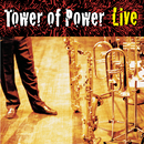Soul Vaccination: Tower Of Power Live/Tower Of Power
