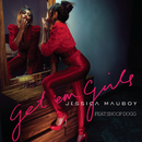 Get 'Em Girls feat.Snoop Dogg/Jessica Mauboy