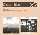 Raintown / When The World Knows Your Name/Deacon Blue