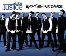 And Then We Dance/Justice Crew