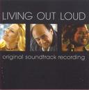 Living Out Loud/Original Soundtrack