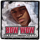 Like You (feat. Ciara) (4 Pack)/Bow Wow