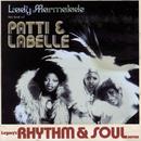 Lady Marmalade: The Best Of Patti & Labelle/Patti LaBelle
