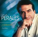 ¿Y Cómo Es El?...Los Exitos/José Luis Perales