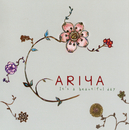 It's A Beautiful Day/Ariya