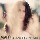 Blanco y Negro/Malú