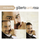 Mis Favoritas/Gilberto Santa Rosa