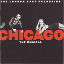 Chicago The Musical (New London Cast Recording (1997))/New London Cast of Chicago The Musical (1997)