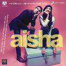 Aisha (Original Motion Picture Soundtrack)/Amit Trivedi