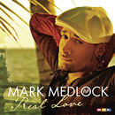 Real Love/Mark Medlock