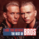I Owe You Nothing - The Best of Bros/Bros