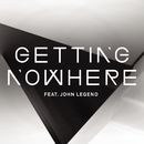 Getting Nowhere feat.John Legend/Magnetic Man
