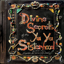 Divine Secrets Of The Ya-Ya Sisterhood - Music From The Motion Picture/Original Motion Picture Soundtrack