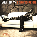 Born To Reign/Will Smith